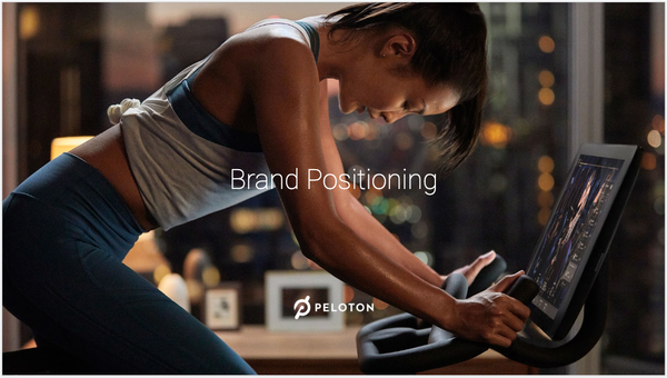 Peloton's leaked brand strategy document gives a sense of how they build a wildly valuable business